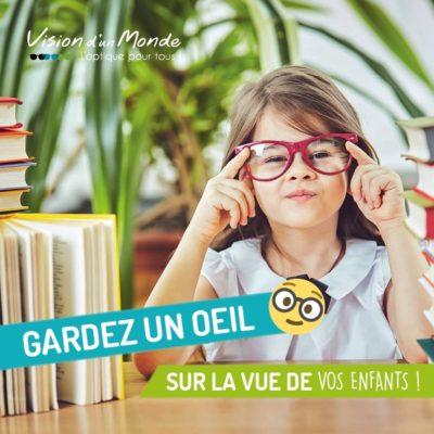 Gardez un oeil sur la vue de vos enfants