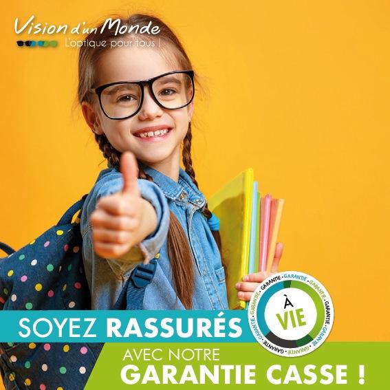 lunettes garantie casse a vie