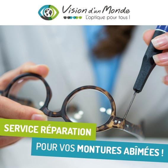Service réparation pour vos montures chez vision dun monde